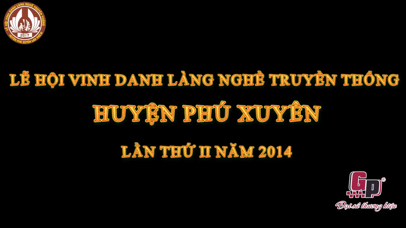 lễ hội Vinh Danh Làng Nghề Truyền Thống Huyện Phú Xuyên Lần Thứ II năm 2014