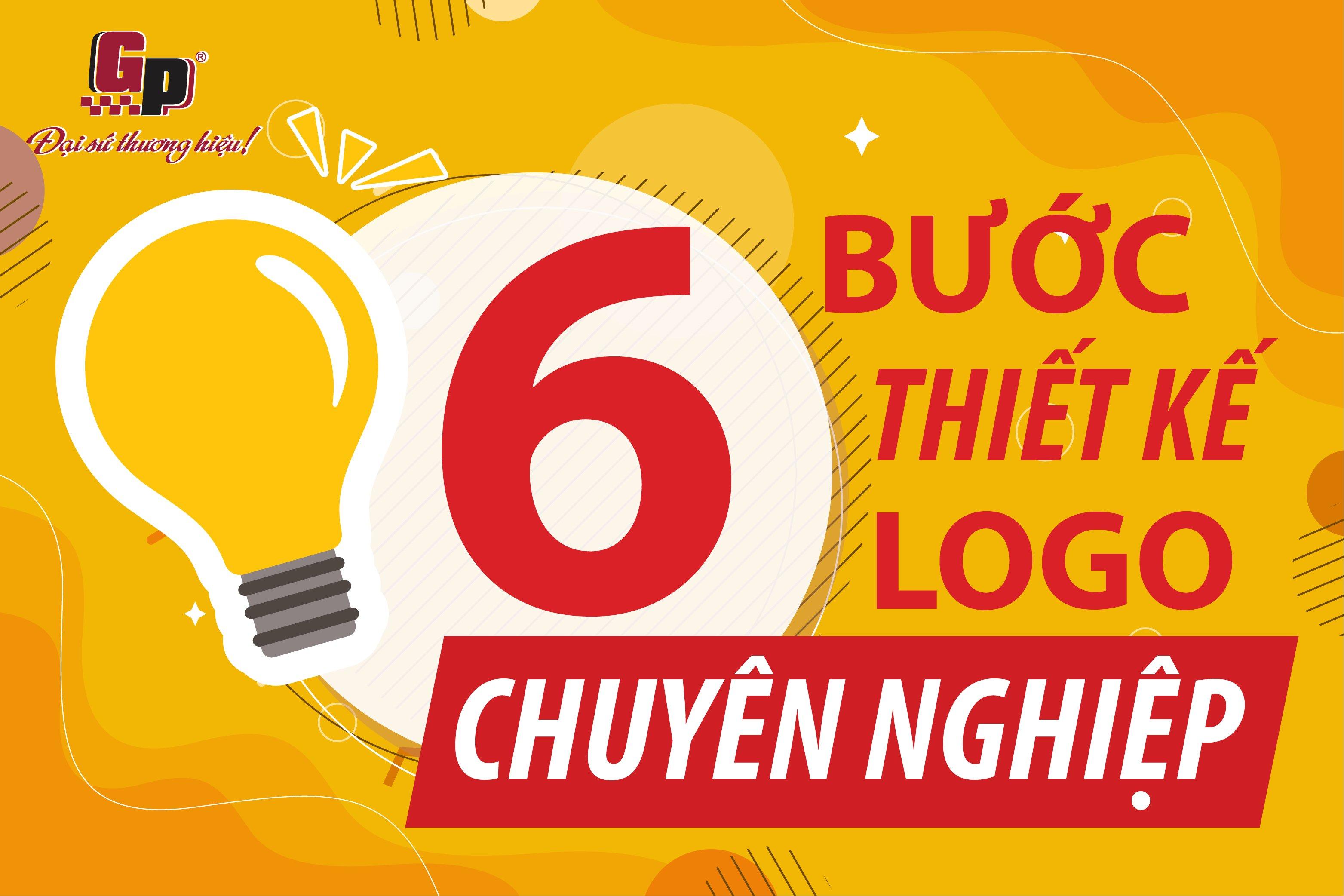 6 bước để tạo nên 1 logo chuyên nghiệp